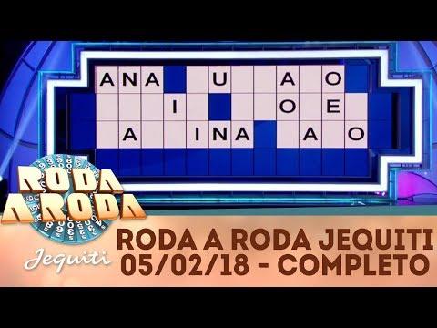 Roda a Roda Jequiti (05/02/18) | Completo