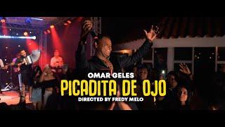 Omar Geles - Picadita de Ojo (Video Oficial)