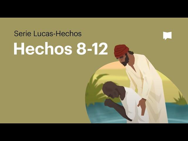 Hechos 8-12