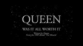 Watch Queen Was It All Worth It video
