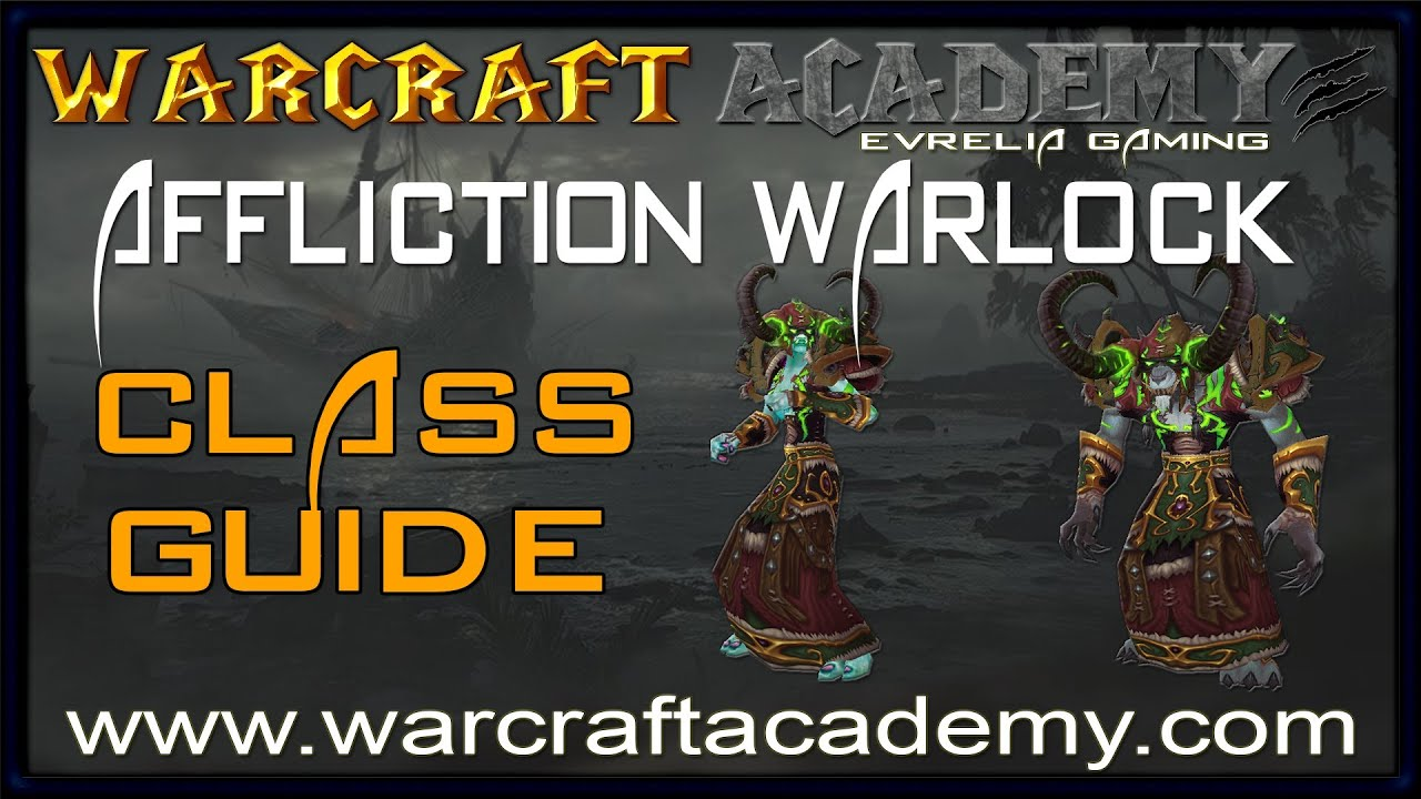 5 4] Affliction Warlock and Encounter Specific Guides