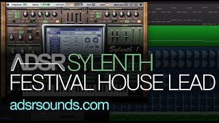 Sylenth tutorial - Festival House Lead
