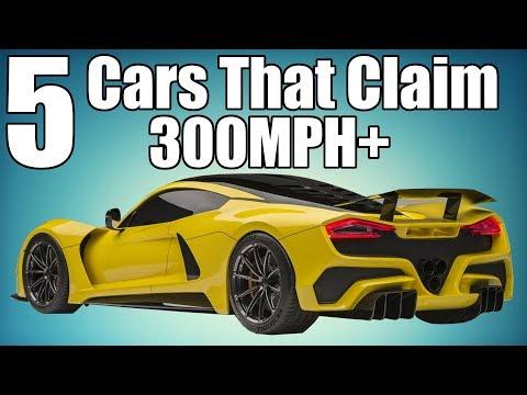 5 Cars That Claim 300MPH+ Speeds!