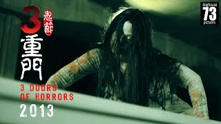 3 Doors of Horrors 2013 [Horror Short Films]