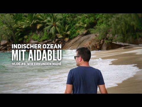 AIDA Vlog #8: Indischer Ozean mit AIDAblu - Wir erkunden Mahé