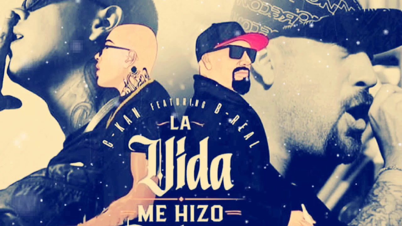 Download C KAN FT. B-REAL - LA VIDA ME HIZO CABRON (AUDIO HQ).2019