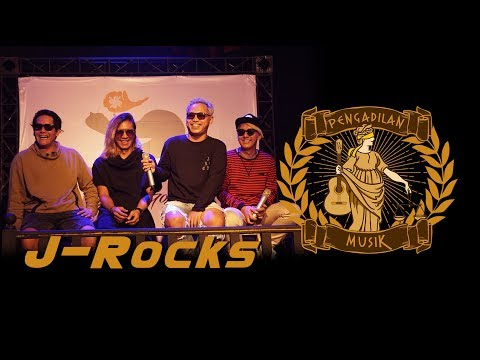 PENGADILAN MUSIK: J-Rocks
