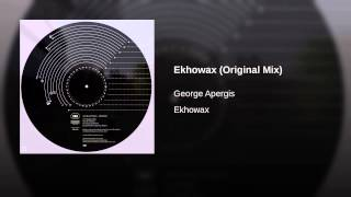 Ekhowax (Original Mix)