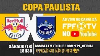 Red Bull 0 x 0 Rio Claro - Copa Paulista 2018