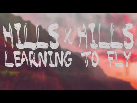 "Hills x Hills - ""Learning To Fly"" (Tom Petty Cover)"