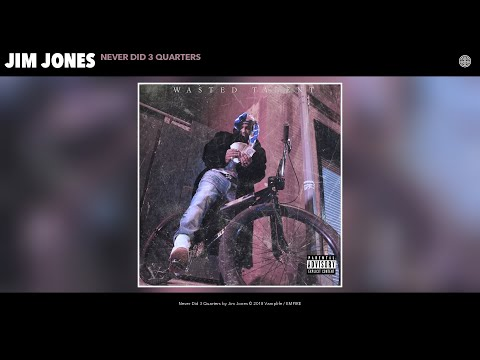 Jim Jones - Never Did 3 Quarters (Audio)