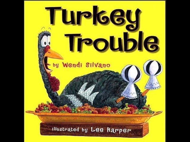 Turkey Trouble by Wendi Silvano (Read Aloud)