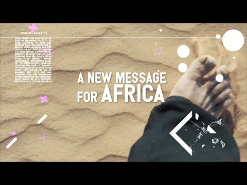A New Message For Africa | Revolution