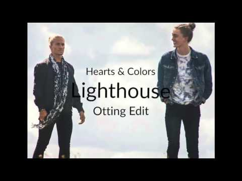 Hearts & Colors - Lighthouse (Otting Edit)