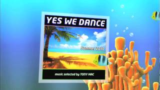 House Music 2010 - YES WE DANCE Summer 2010 CD1