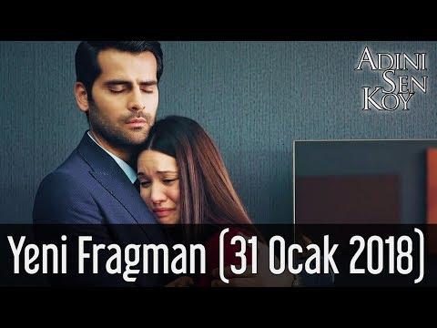 Adını Sen Koy Yeni Fragman (31 Ocak 2018)