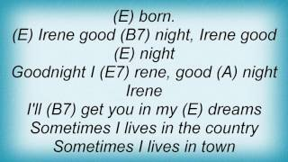 Ry Cooder - Goodnight Irene Lyrics