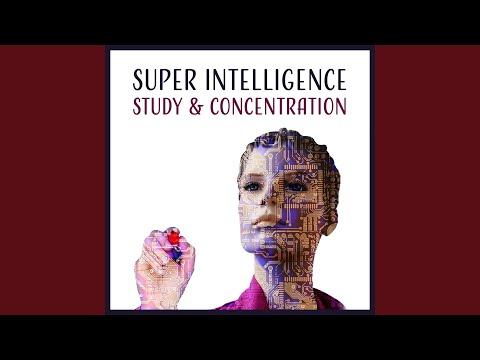 Super Intelligence: Study & Concentration
