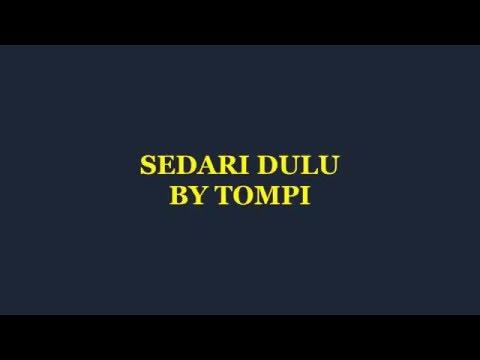 Sedari Dulu (Karaoke) by  Tompi