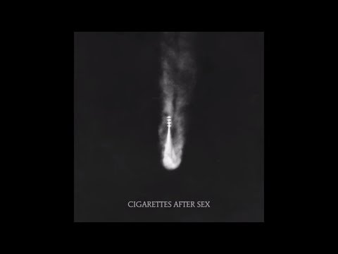 Apocalypse - Cigarettes After Sex