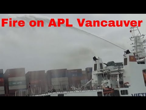 Maritime accident News: APL VANCOUVER container ship fire on board