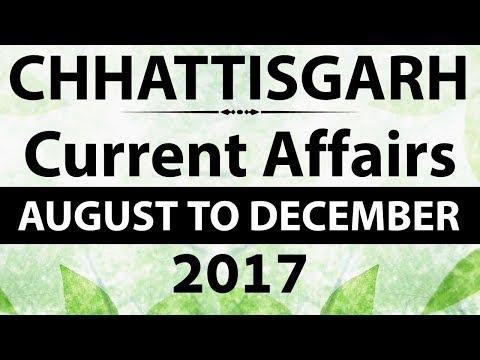 Chhattisgarh छत्तीसगढ़ GK & Current Affairs August to December 2017 for CGPSC CG Vyapam CG SSC