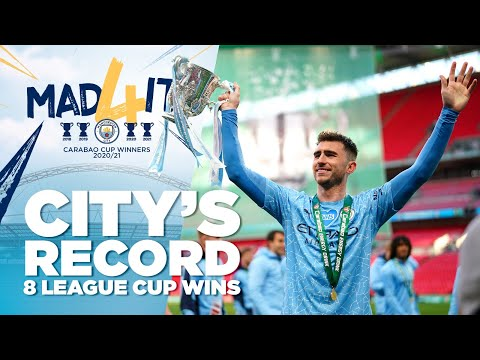 MANCHESTER CITY'S RECORD 8 LEAGUE CUP WINS | CARABAO CUP WINNERS 2021