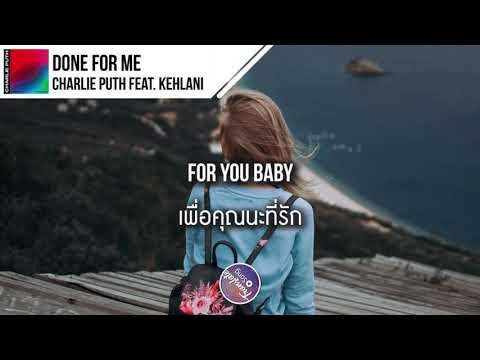 แปลเพลง Done For Me  Charlie Puth ft Kehlani