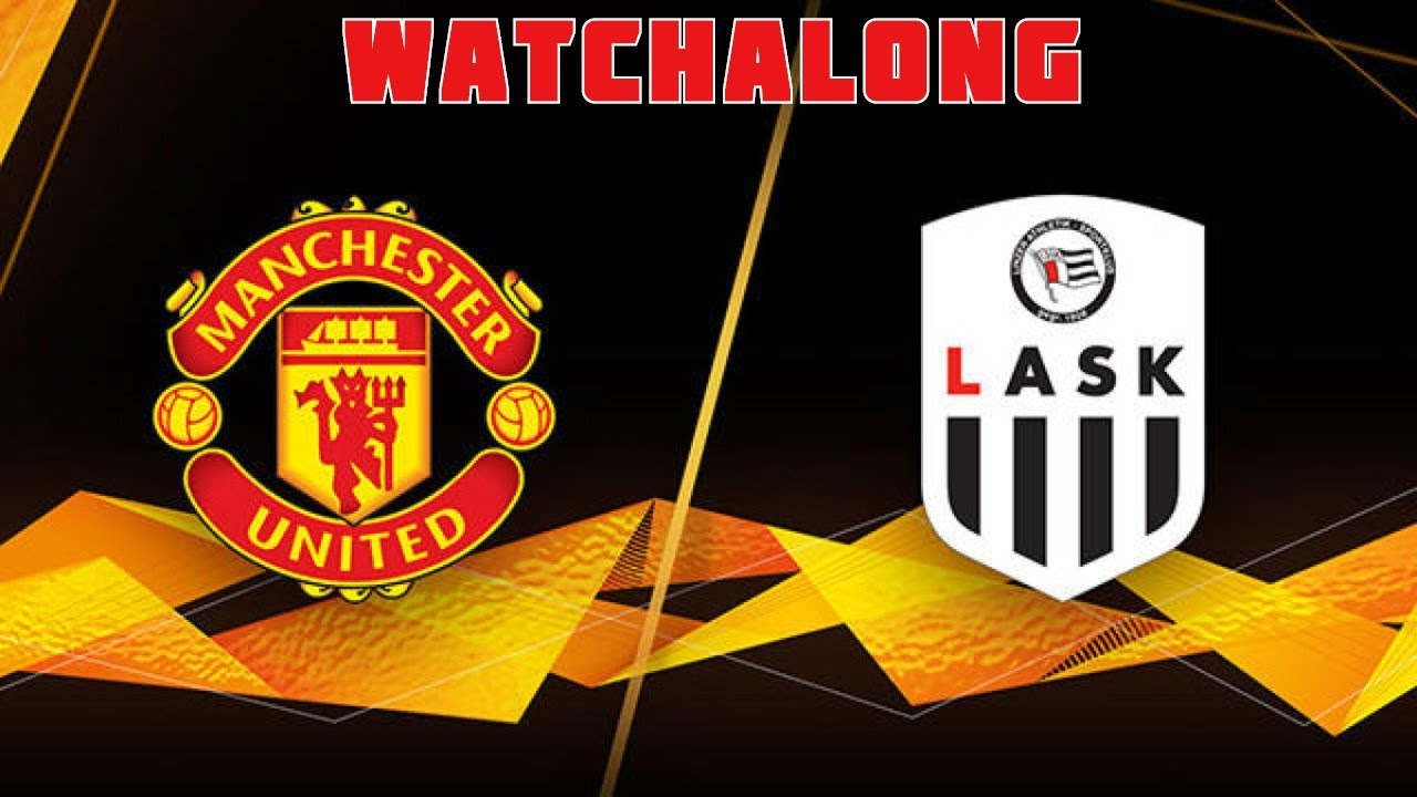 Manchester United vs. LASK: Free live stream, start time, how to ...