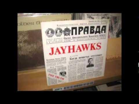 JAYHAWKS - CHERY CHERY LADY
