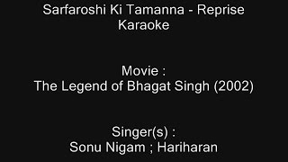 Sarfaroshi Ki Tamanna(Reprise) - Karaoke - The Legend of Bhagat Singh (2002) - Sonu