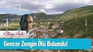 Gencer Zengin 49 gün sonra ölü bulundu! - Müge Anlı ile Tatlı Sert 30 Ekim 2019
