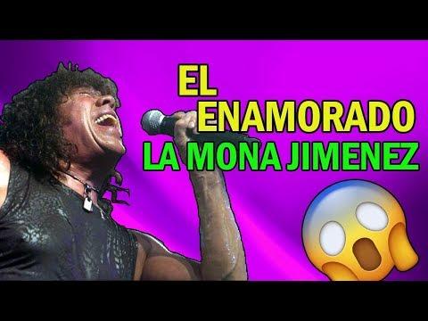 LA MONA ~ EL ENAMORADO ~ CON LETRA