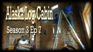 Alaska Log Cabin Season 3 Ep 7