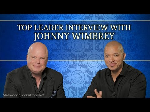 Top Leader Interview with Johnny Wimbrey