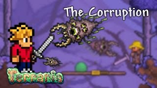 Terraria Let's Play - The Corruption [5]