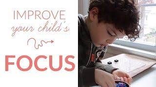 LoveParenting: How to improve your child's focus naturally without medication (20 ways!)
