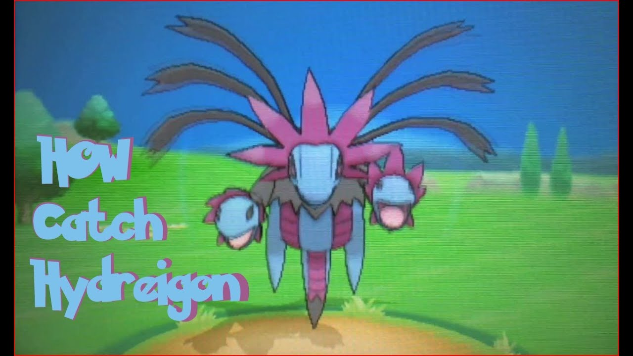 Where To Catch Hydreigon In Pokemon X And Y