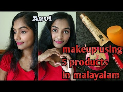 Makeup using 5 products in Malayalam|simple & easy everyday college &  office makeup look in 5 mins