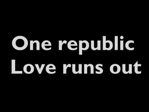 OneRepublic - Love Runs Out (lyrics)