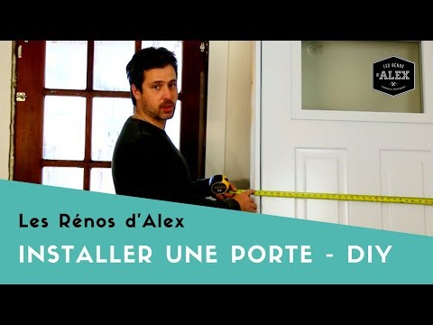 Comment installer une porte d 39 entr e avec alex youtube - Comment installer une porte d entree ...