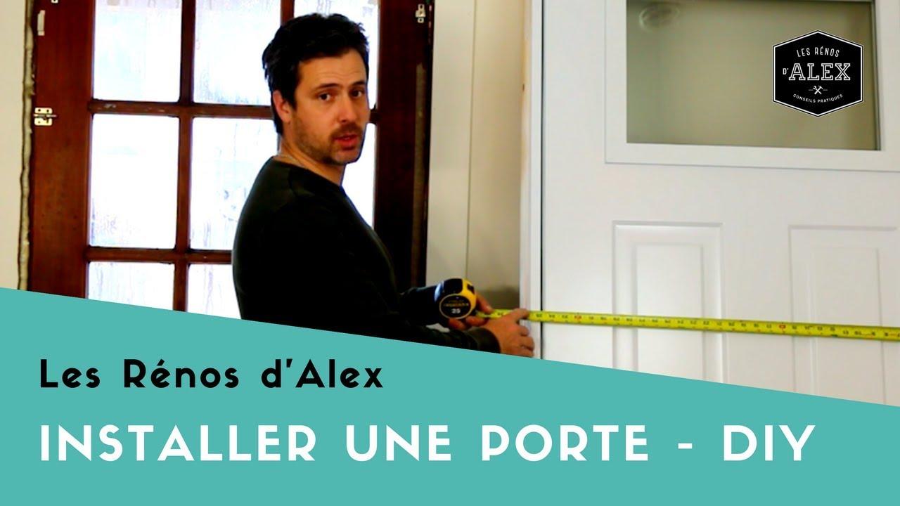 Comment Installer Une Porte Du0027entrée Avec Alex!