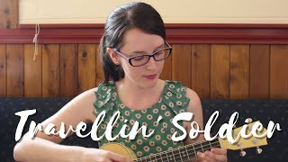 Travellin' Soldier - Dixie Chicks (Ukulele Cover)