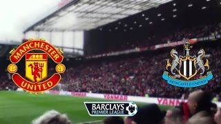BARCLAYS PREMIER LEAGUE: Manchester United v Newcastle United