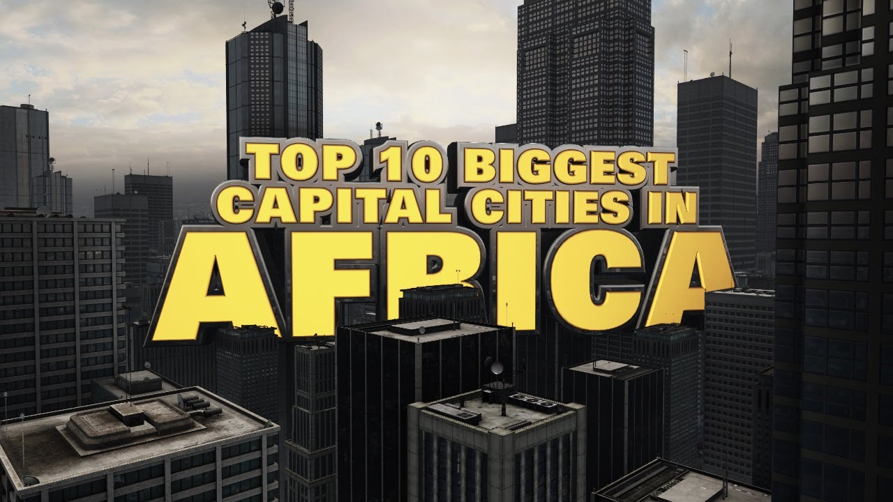 The largest cities in Africa