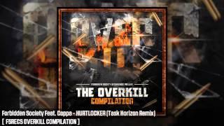 Forbidden Society Feat. Coppa - HURTLOCKER (Task Horizon Remix)  [  FSRECS OVERKILL COMPILATION ]