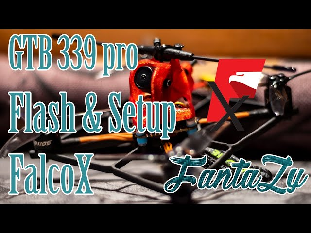 FalcoX Guide | GTB339 Pro Flash et setup complet !