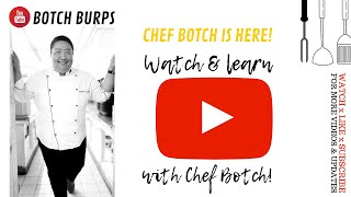 CHEF BOTCH IS IN YOUTUBE!  Watch &amp Subscribe! #Food #Pinoy #chef #cook