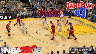 NBA 2K16 Official GAMEPLAY #3 - Golden State Warriors vs Cleveland Cavaliers