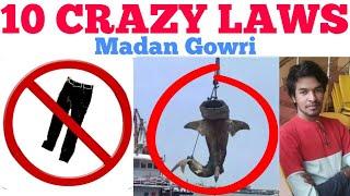 10 Crazy Laws | Tamil | Madan Gowri | MG